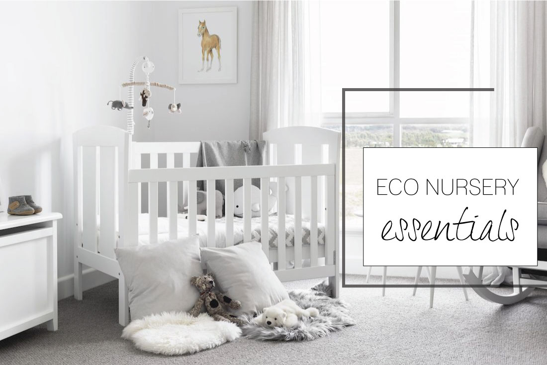 ECO NURSERY Essentials